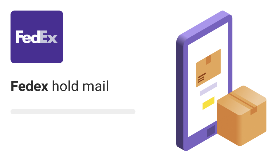fedex hold mail